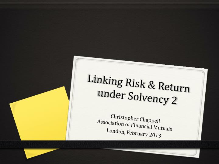 linking risk r eturn under solvency 2 n.