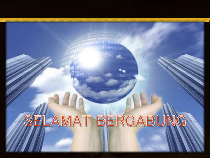 SELAMAT BERGABUNG