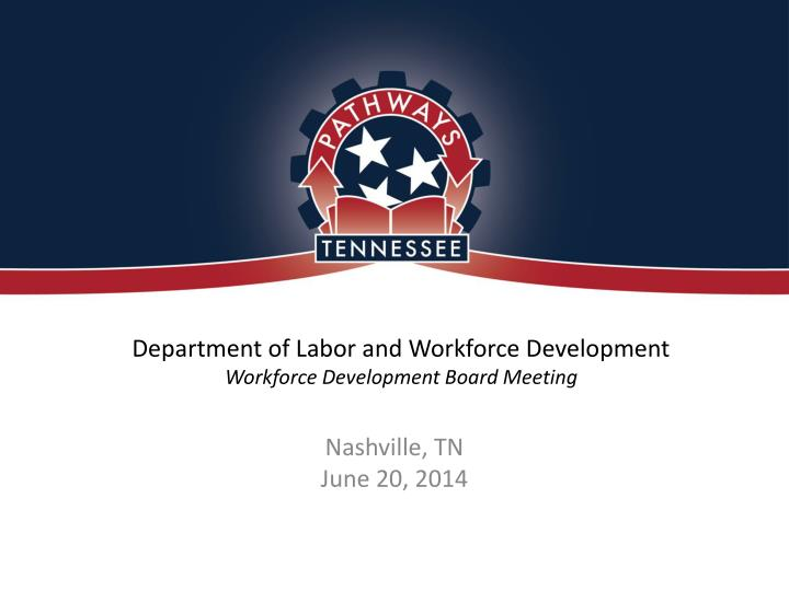 department of labor and workforce development workforce development board meeting n.