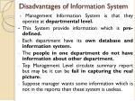 disadvantages of information system