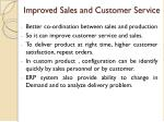 improved sales and customer service