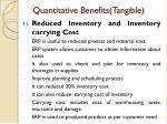 quantitative benefits tangible