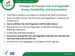 strategies to increase fruit and vegetable access availability and consumption