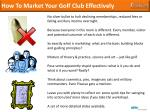 how to market your golf club effectively