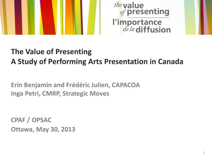 the value of presenting a study of performing arts presentation in canada n.
