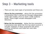 step 3 marketing tools