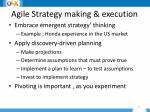 agile strategy making execution