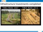 infrastructure investments completed