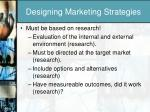 designing marketing strategies