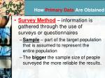 how primary data are obtained