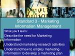 standard 3 marketing information management