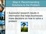step 4 recommending solutions to the problem