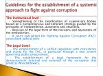 guidelines for the establishment of a systemic approach to fight against corruption