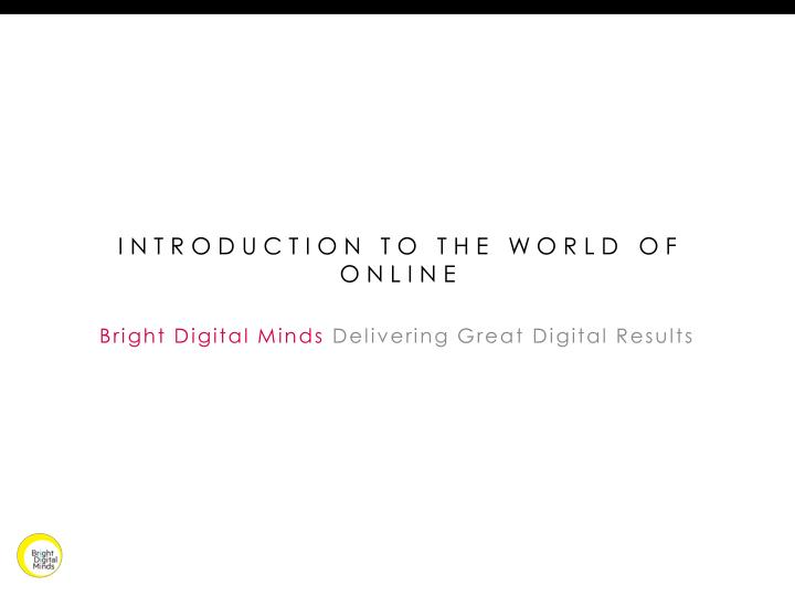 introduction to the world of online n.