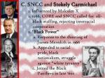 c sncc and stokely carmichael
