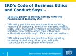 ird s code of business ethics and conduct says