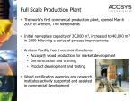 full scale production plant