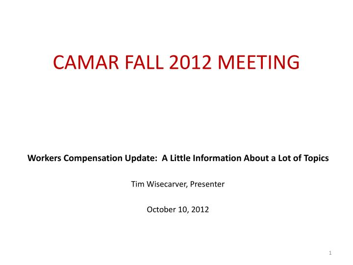 camar fall 2012 meeting n.