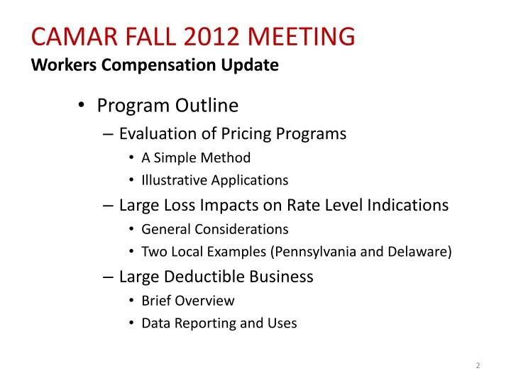 Camar fall 2012 meeting workers compensation update
