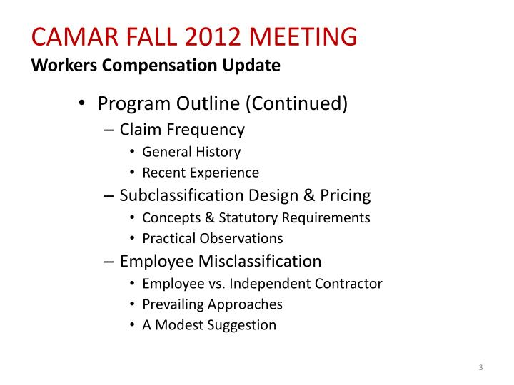 Camar fall 2012 meeting workers compensation update1