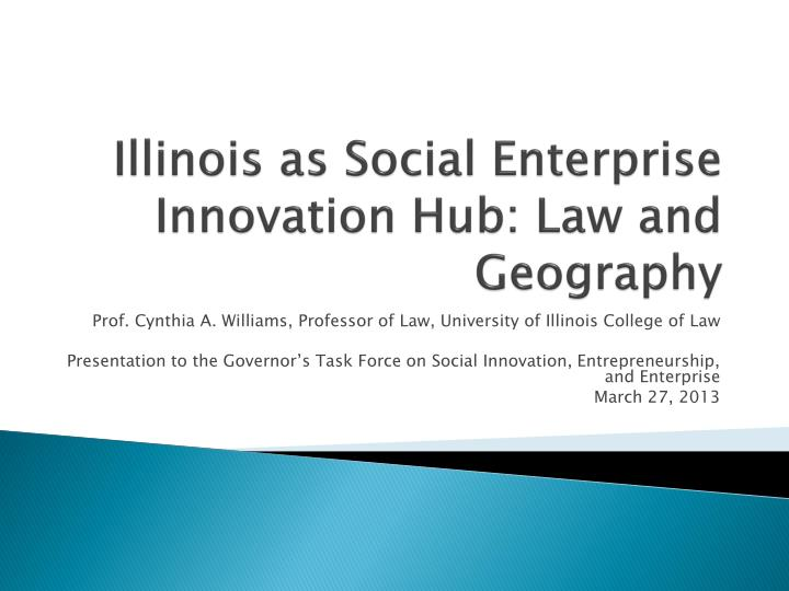 illinois as social enterprise innovation hub law and geography n.