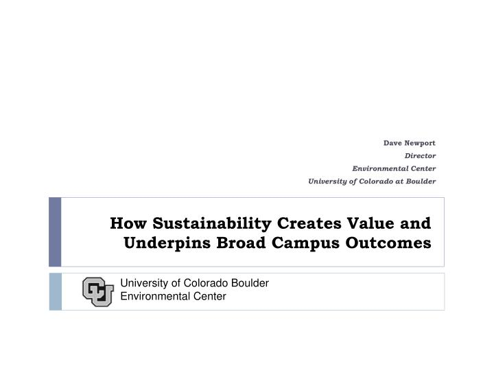 how sustainability creates value and underpins broad campus outcomes n.