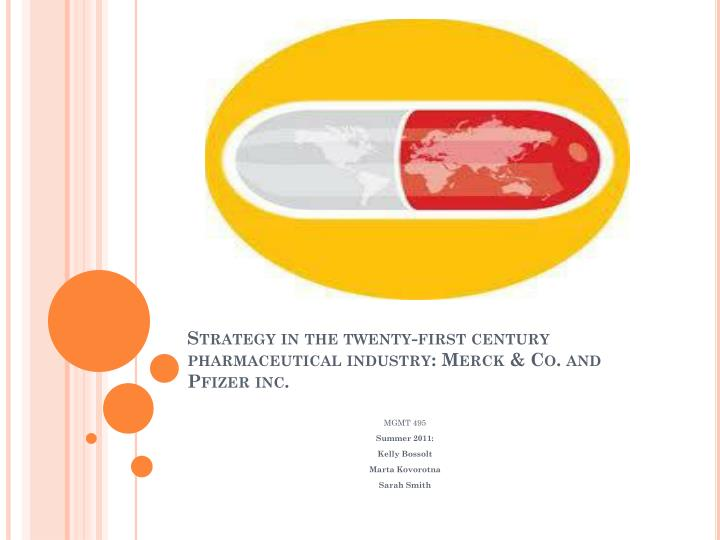 strategy in the twenty first century pharmaceutical industry merck co and pfizer inc n.