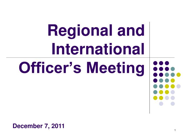 regional and international officer s meeting n.