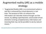 augmented reality ar as a mobile strategy