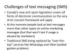 challenges of text messaging sms