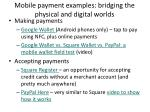 mobile payment examples bridging the physical and digital worlds