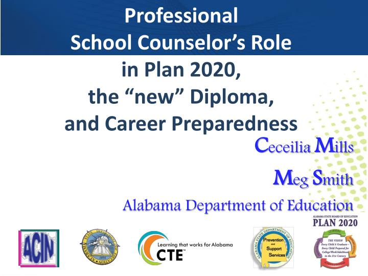 professional school counselor s role in plan 2020 the new diploma and career preparedness n.