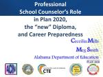 professional school counselor s role in plan 2020 the new diploma and career preparedness