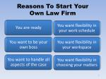 reasons to start your own law firm