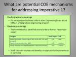 what are potential coe mechanisms for addressing imperative 1