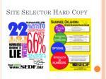 site selector hard copy