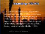 industrial age 1750 1950