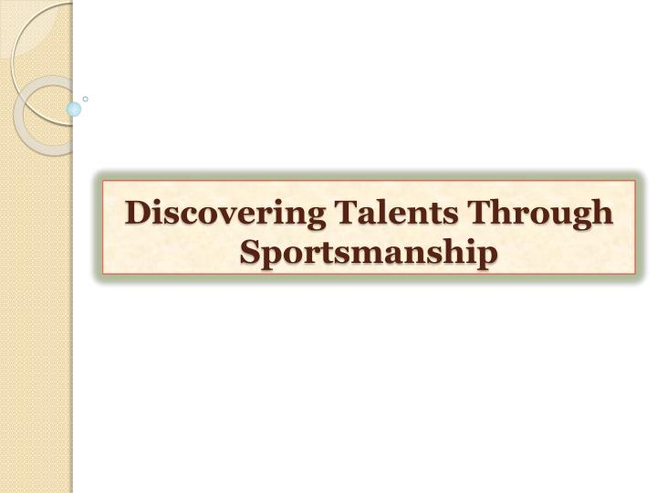 discovering talents through sportsmanship n.
