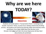 why are we here today1