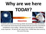why are we here today2