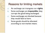 reasons for limiting markets