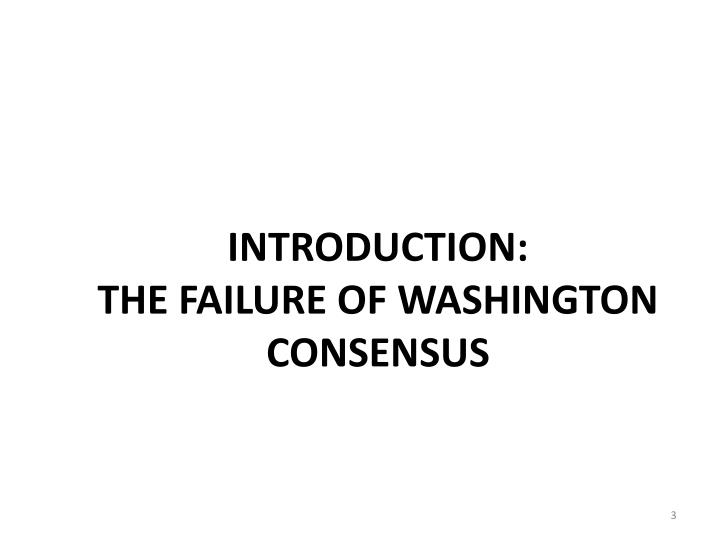 an introduction to the history of washington consensus Building support for a new unifying economic paradigm to replace the discredited washington consensus will be an analytically challenging, politically demanding, and.