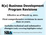 8 a business development program revisions