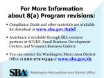 for more information about 8 a program revisions