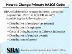 how to change primary naics code