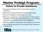 mentor prot g program failure to provide assistance