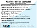 revisions to size standards details at www sba gov size