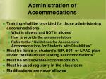 administration of accommodations1