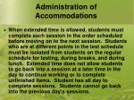 administration of accommodations3