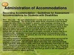 administration of accommodations6